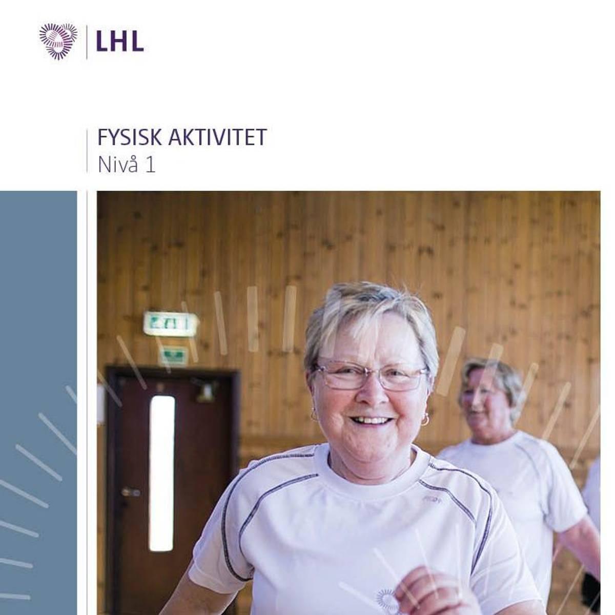 Fysisk aktivitet nivå 1 2016